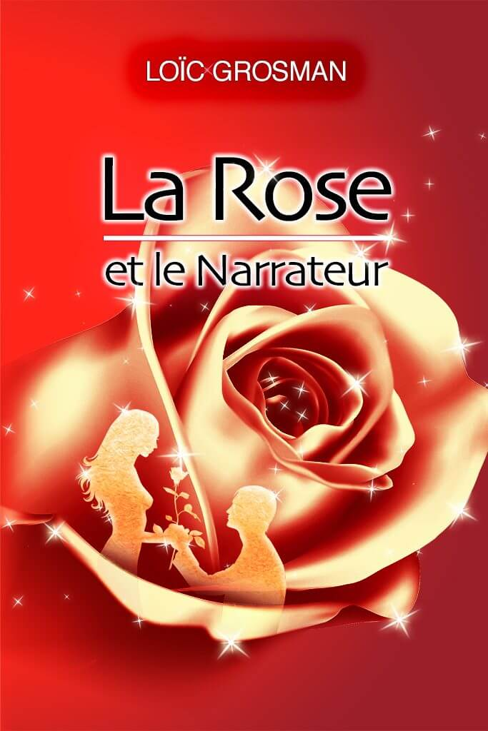 Couverture du livre La Rose et le Narrateur